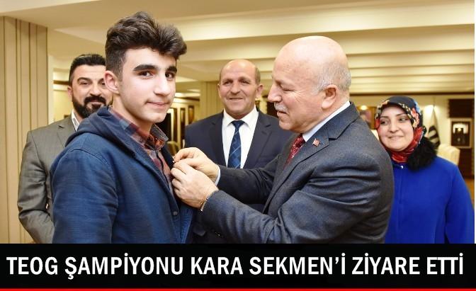 TEOG ŞAMPİYONU KARA BAŞKAN SEKMEN'İ ZİYARE ETTİ